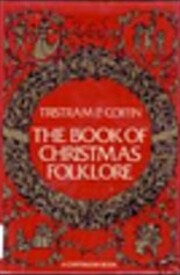 The book of Christmas folklore (A Continuum…