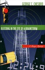 Bleeding in the Eye of a Brainstorm (A Mongo…
