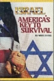 Israel : America's Key to Survival por…