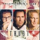 Trust by Craig and Dean Phillips