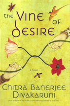 The Vine of Desire by Chitra Banerjee…