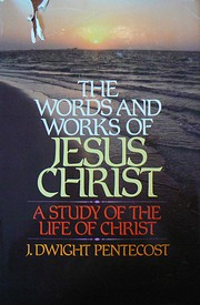 A Harmony of the Words and Works of Jesus…