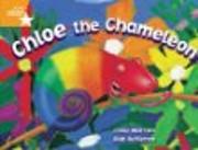 Chloe the Chameleon Rigby Literacy: Student…