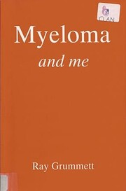 Myeloma and Me: My Part in Its Downfall