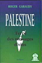 La Palestine, terre des messages divins by…