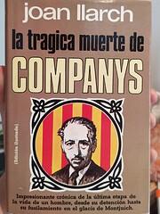 La tragica muerte de Companys (La Vida es…
