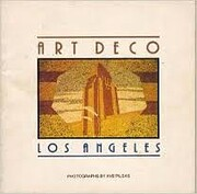 Art Deco, Los Angeles: Photographs by Ave…