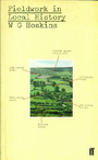Fieldwork in Local History - W. G. Hoskins