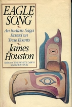 Eagle Song: An Indian Saga Based on True…