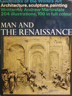 Man and the Renaissance by Andrew Martindale