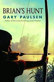 Brian's Hunt av Gary Paulsen