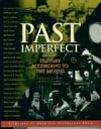 Past Imperfect: History According to the…