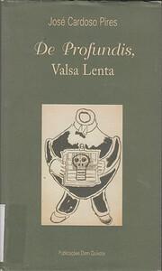 De Profundis, Valsa Lenta por José Cardoso…