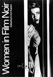 Women in Film Noir par E. Ann Kaplan