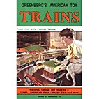 Greenberg's American toy trains : from 1900…