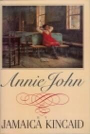 Annie John: A Novel av Jamaica Kincaid