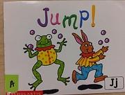 Jump! (Scholastic Reading Line, Jj)