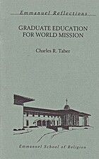 Graduate Education for World Missions by R.…