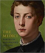 The Medici: Portraits and Politics,…