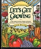 Let's Get Growing: A…
