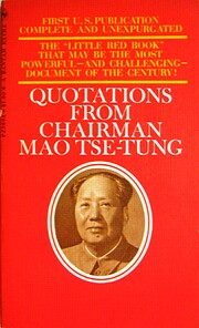 Quotations from Chairman Mao Tse-Tung: The…