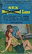 Sex Maplewood (crossed out) Lane by Jim…