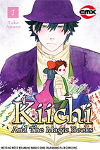 Kiichi and the Magic Books, Vol. 1 by Taka…