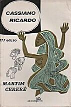 Martim Cererê by Cassiano Ricardo