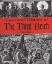 Illustrated History of the Third Reich de…