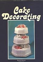 Cake Decorating by Bernice Vercoe