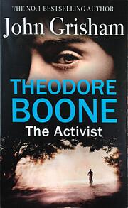 Theodore Boone: The Activist – tekijä:…