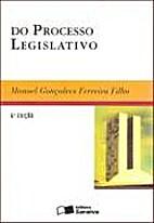 Do processo legislativo by Manoel Gonçalves…