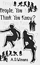 People, You Think You Know? by A.D. Winans