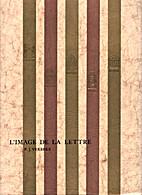 L'Image de la Lettre by P J Verbeke