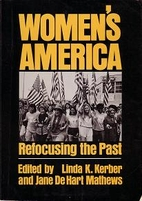 Women's America: Refocusing the Past by…