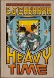 Heavy Time av C. J. Cherryh