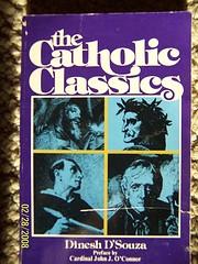 The Catholic Classics de Dinesh D'Souza