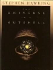 The Universe in a Nutshell por Stephen…