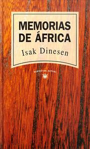 Memorias De Africa par Isak Dinesen