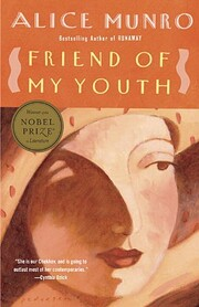 Friend of My Youth: Stories por Alice Munro