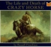 Life and Death of Crazy Horse av Russell…