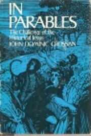 In Parables: The Challenge of the Historical…