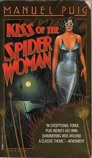 Kiss of the spider woman por Manuel Puig