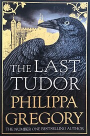 The Last Tudor (The Plantagenet and Tudor…