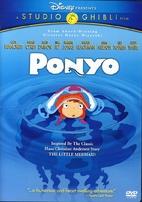Ponyo [2008 film] by Hayao Miyazaki