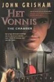 Het vonnis (The Chamber) by John Grisham