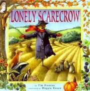 The Lonely Scarecrow von Tim Preston