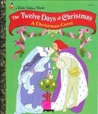 The Twelve Days of Christmas: A Christmas…