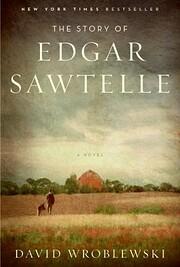The Story of Edgar Sawtelle de David…