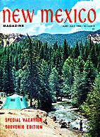 New Mexico Magazine, Vol. 44 Nos. 6 & 7.…